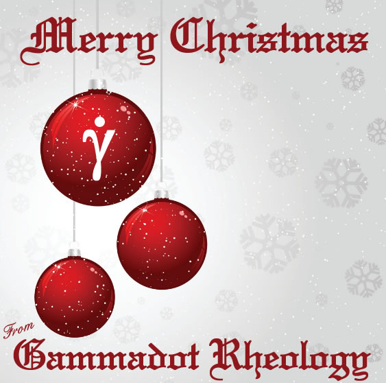 Merry Christmas & a prosperous New Year from Gammadot Rheology